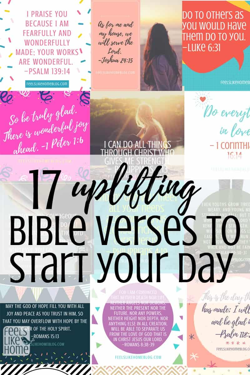 17 Encouraging Bible Verses to Start Your Day