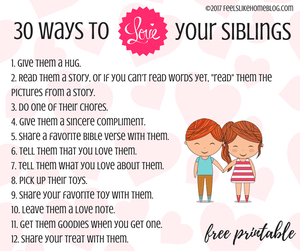 30 Ways to Love Your Siblings