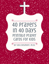 Load image into Gallery viewer, 40 Prayers in 40 Days: Printable Prayer Cards for Kids