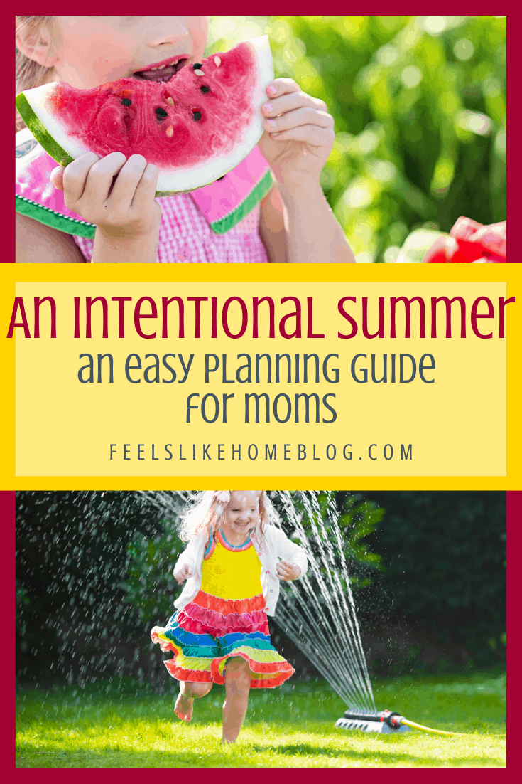 An Intentional Summer: A Planning Guide for Moms