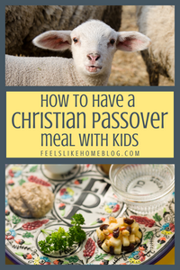 A Christian Passover Meal for Preschoolers