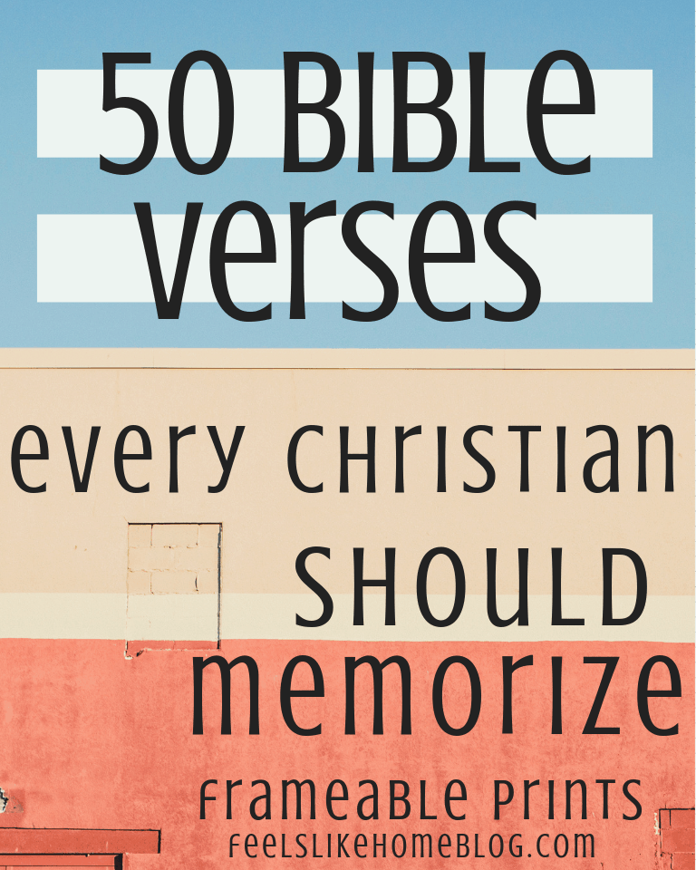50 Bible Verses Every Christian Should Memorize - 52 Frameable Prints
