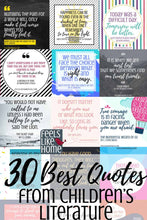 Load image into Gallery viewer, 30 Best Quotes From Our Favorite Children's Books Printable