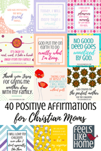 Load image into Gallery viewer, You will find tons of encouragement in these 40 printable positive affirmations cards for Christian moms. Dealing with children, your husband, motherhood, and life, these inspiring words will expose the truths of God's word in a meaningful, repeatable way.