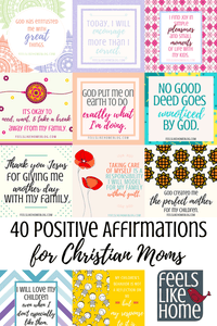 40 Affirmations for Christian Moms