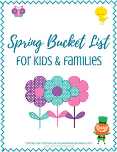 Spring Bucket List for Kids & Families