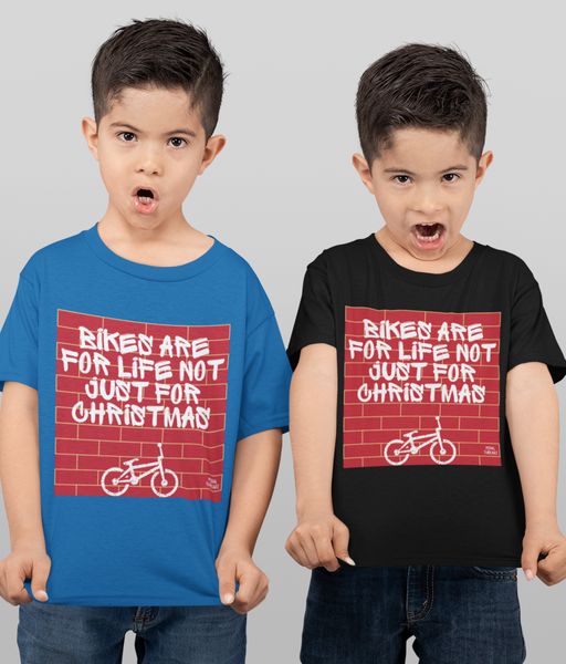 Bikes Are For Life Not Just For Chistmas Kids T-Shirt