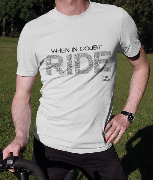 When In Doubt Ride - Pedal Threadz Cycle T-Shirt