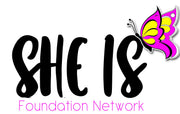 She Is Foundation Network