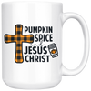 Pumpkin Spice And Jesus Christ Mug