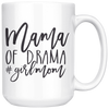 Mama of Drama Girl Mom Mug