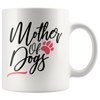 Mother Of Dogs Mug