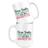 Too Cute For The Naughty List Mug