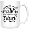 First My Mother Forever My Friend Mug