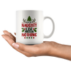 On The Naughty List And I Regret Nothing Mug