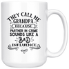 They Call Me Grandpa Because Partner In Crime Mug