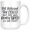She Believed She Could But She Was Really Tired So She Didn't Mug
