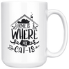 Home Is Where My Cat Is Mug