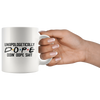 Unapologetically Dope Mug