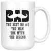 Dad The Best The Man The Myth The Legend Mug