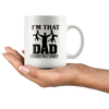 I'm That Dad SorryNotSorry Mug