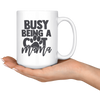 Busy Being A Cat Mama Mug