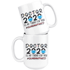 Doctor 2020 I'll Be There For You Mug