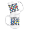 I Was Born To Stand Out Not Fit In Mug