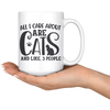 All I Care About Are Cats And Like 3 People Mug
