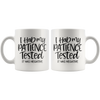 I Had My Patience Tested Mug