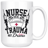Nurse I Can Deal with Trauma Not Drama Mug