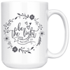 Be the Light - Matthew 5:14 Mug