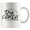 Awesome Dog Coach Mug
