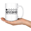 Adulthood Would Not Recommend Mug