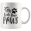 My Kids Have Paws Mug