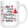 Hot Cocoa Cozy Blankets Christmas Movies Mug