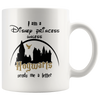 I Am A Disney Princess Unless Hogwarts Sends Me A Letter Mug