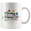 Living Ausome Life Mug