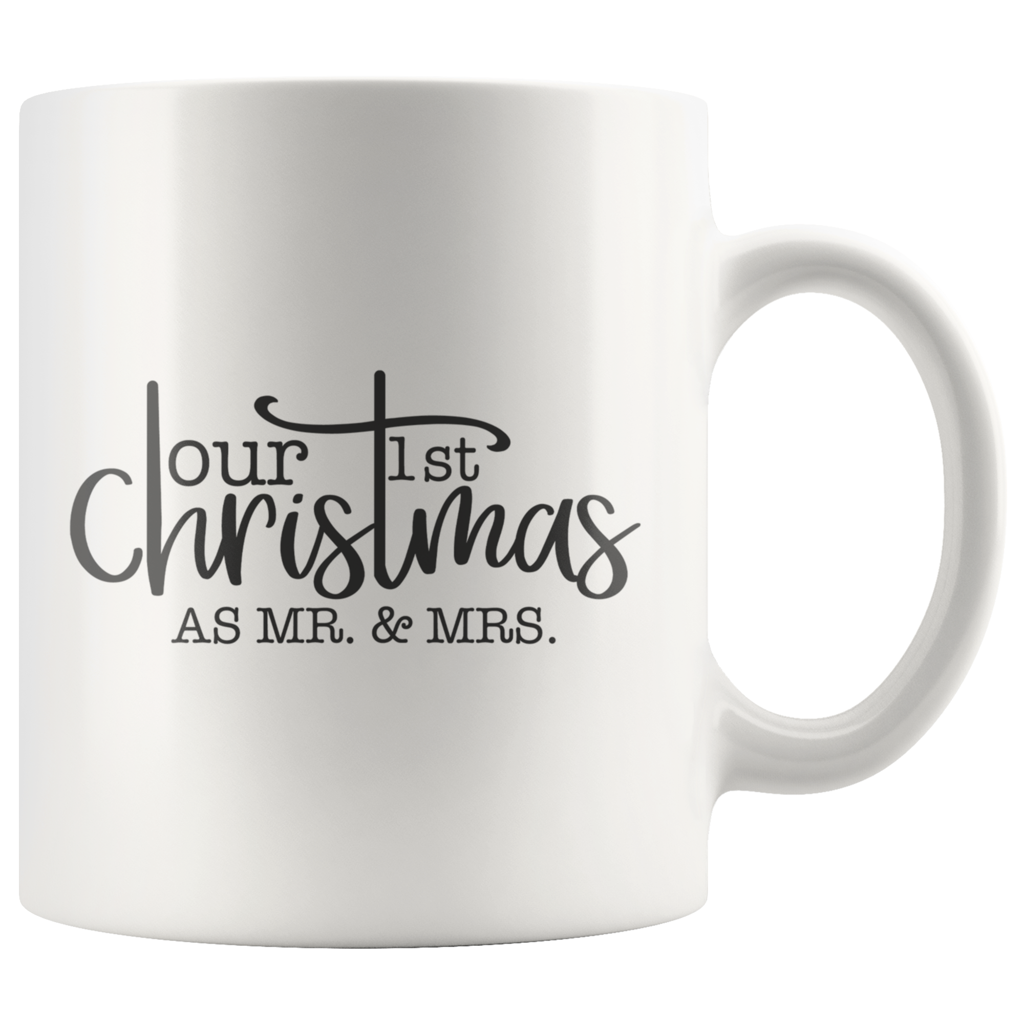 Our First Christmas As Mr. & Mrs. Mug