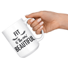 Fit Is The New Beautiful Mug