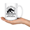 Don't Mess with Grammysaurus You'll Get Jurasskicked Mug
