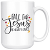 Fall for Jesus He Never Leave Mug