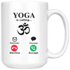Yoga is Calling Decline or Accept Om Mug