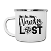 Not All Who Wander Are Lost Camper Mug - white