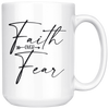Faith Over Fear Mug