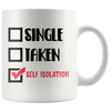 Single Taken Self Isolation Mug