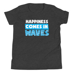 Happiness Comes In Waves Youth Girls' Beach T-Shirt