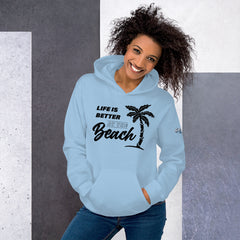 Life Is Better At The Beach Women's Beach Hoodie