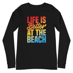Life Is Better At The Beach Men's Long Sleeve Beach Shirt