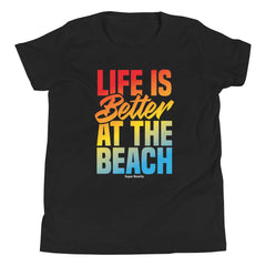 Life Is Better At The Beach Youth Boys' Beach T-Shirt